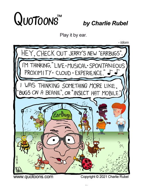 """Panel comic strip featuring the idiom, """"Play it by ear."""""""