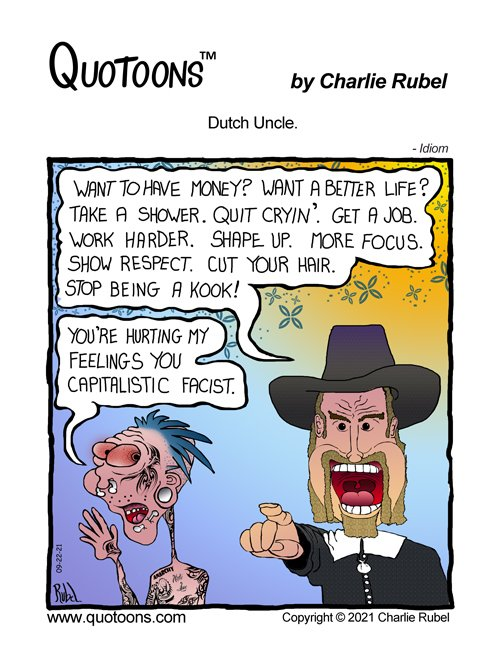 """Single panel comic strip that uses the idiom, """"Dutch Uncle""""."""